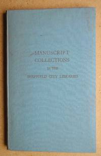 Guide to the Manuscript Collections in the Sheffield City Libraries. by  R. Prepared By Meredith - First Edition - 1956 - from N. G. Lawrie Books. (SKU: 41795)