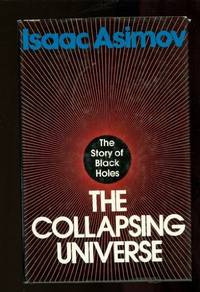 image of The Collapsing Universe: The Story of the Black Holes
