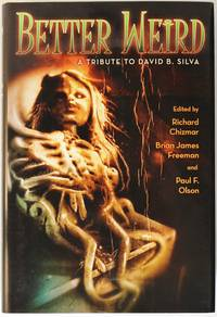 image of Better Wierd: a Tribute to David B. Silva