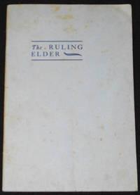 image of The Ruling Elder by the Rev. Charles R. Erdman