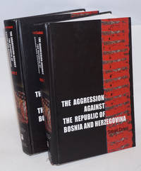 image of The Aggression Against the Republic of Bosnia and Herzegovina; Books 1 and 2; Planning, Preparation, Execution