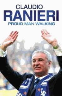 Proud Man Walking: My Chelsea Diary (Signed)
