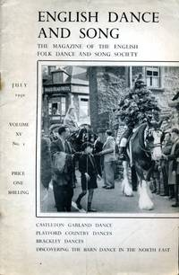 image of English Dance and Song  :The Magazine of the English Folk Dance and Song Society : Vol XV No 1  July 1950