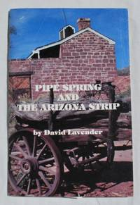Pipe Spring and the Arizona Strip