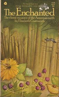 image of The Enchanted; The Classic Romance of the American Earth