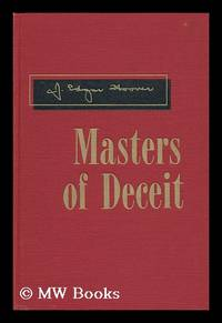 image of Masters of Deceit; the Story of Communism in America and How to Fight It