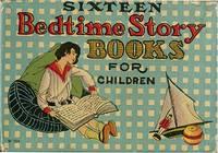 SIXTEEN BEDTIME STORY BOOKS FOR CHILDREN