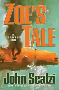 Zoe's Tale by John Scalzi - Hardcover - 2008 - from ThriftBooks (SKU: G0765316986I5N01)
