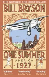 One Summer: America 1927 Bryson
