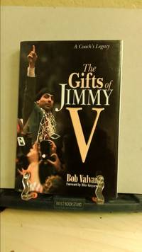 The Gifts of Jimmy V : A Coach's Legacy by Bob Hill; Bob Valvano - Hardcover - 2001 - from ThriftBooks (SKU: 1318489449)