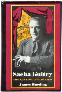 Sacha Guitry: The Last Boulevardier