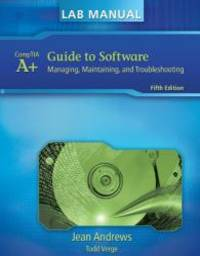 image of Lab Manual for Andrews' A+ Guide to Software (Test Preparation)
