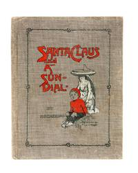 Santa Claus and a Sun-dial An Australian Christmas Fantasy