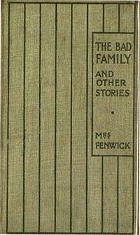 BAD FAMILY AND OTHER STORIES