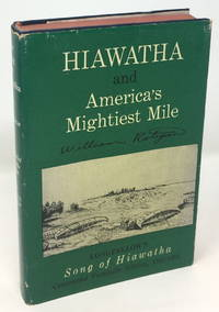 The Song of Hiawatha and America's Mightiest Mile