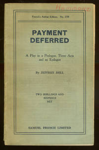Payment Deferred: A Play in a Prologue, Three Acts and an Epilogue