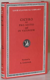 CICERO IN TWENTY-EIGHT VOLUMES. VOL. XII. PRO SESTIO IN VATINUIM. (LOEB CLASSICAL LIBRARY)
