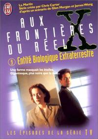 The X Files  Tome 9 : Entité biologique extraterrestre