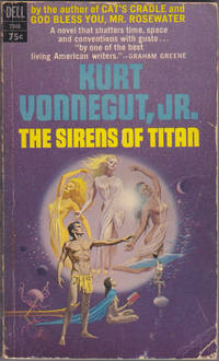 The Sirens of Titan : An Original Novel, A Dell First Edition