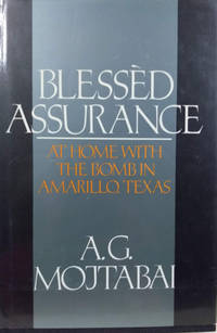 Blessed Assurance:  At Home with the Bomb in Amarillo, Texas