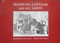 Mansions, Cottages and All Saints. Residences and churches : the heritage of greater Hobart,...