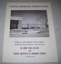 Carlisle Barracks, Pennsylvania: Home of the United States Army's Senior Educational...