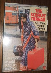 image of The Scarlet Thread An Indian Woman Speaks