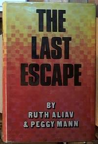image of The Last Escape: the Launching of the Largest Secret Rescue Movement of All Time