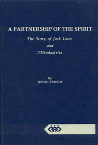 image of A Partnership of the Spirit: The Story of Jack Lowe and TDIndustries