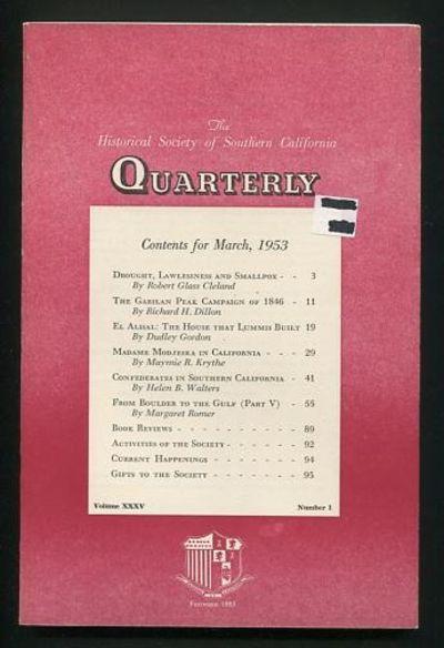 Los Angeles: Historical Society of Southern California. Very Good+. 1953. (Vol. XXXV, No. 1). Journa...