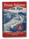 image of From Salerno to the Alps: A History of the Fifth Army, 1943-1945 (Third in the Combat Arms Series) [5th]