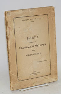 Ensayo acerca de la inmigracion Mexicana en los Estados Unidos