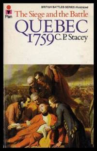 QUEBEC 1759 - The Siege and the Battle