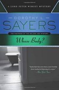 image of Whose Body: A Lord Peter Wimsey Mystery