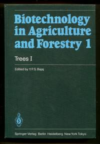 Biotechnology in Agriculture and Forestry 1 : Trees I