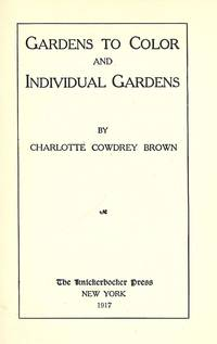 GARDENS TO COLOR AND INDIVIDUAL GARDENS