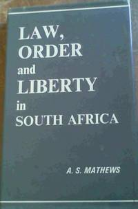 Law, Order and Liberty in South Africa