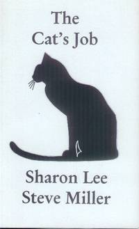 The Cat's Job (Feline Adventures in Fact & Fancy No. 1)