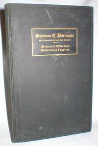 Sherman E. Burroughs; Memorial Addresses (To)