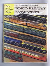 The Concise Encyclopaedia of World Railway Locomotives