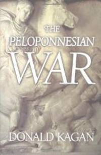 The Peloponnesian War by Donald Kagan - Hardcover - 2003-01-05 - from Books Express (SKU: 0670032115q)