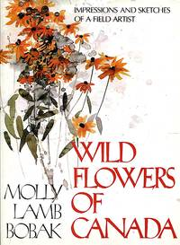 image of Wild flowers of Canada: Impressions and sketches of a field artist