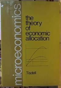 Microeconomics; The Theory of Economic Allocation