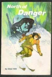 North of Danger