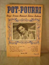 Pot-Pourri: Stage, Screen, Humour, Fiction, Fashion (Spring 1947)