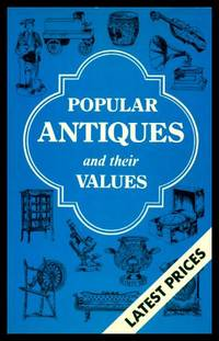 image of POPULAR ANTIQUES AND THEIR VALUES