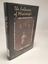 Falkners of Mississippi: A Memoir