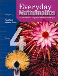 Everyday Mathematics, Grade 4: Teacher's Lesson Guide, Vol. 2