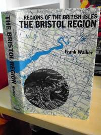 image of The Bristol Region (Regions of the British Isles)