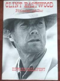 Clint Eastwood: Filmmaker & Star
